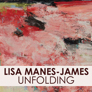 Lisa Manes-James Unfolding
