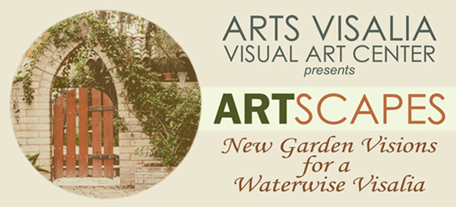 Arts Visalia Presents Art Scapes